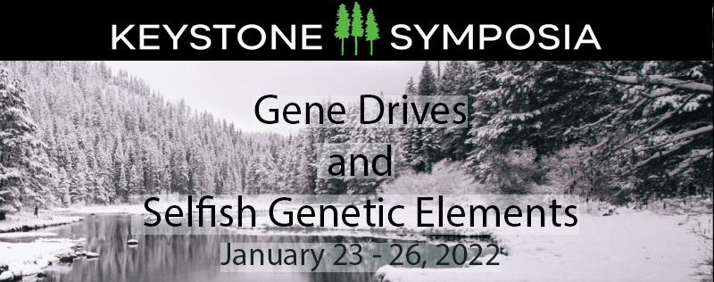 URL Gene Drives and Selfish Genetic Elements Keystone Symposium